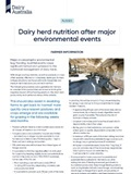 Dairy herd nutrition after major environmental events